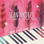 Pochette single Jean Andreu Bon Pied Bon Oeil avec Chorale Atout Choeur